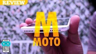 Review Moto M - M untuk Mewah!