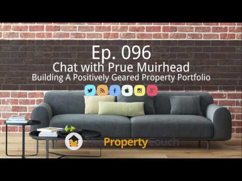 Ep. 96 | Building a Positively Geared Property Portfolio – Chat with Prue Muirhead