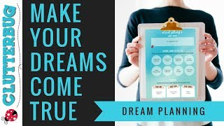 How To Achieve Success &  Make Your Dreams Come True!