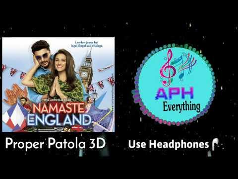 3d-audio-|-proper-patola-song-|-3d-audio-song-|-badshah-|-diljit-|-namaste-england