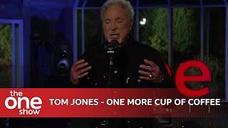 Tom Jones - One More Cup of Coffee