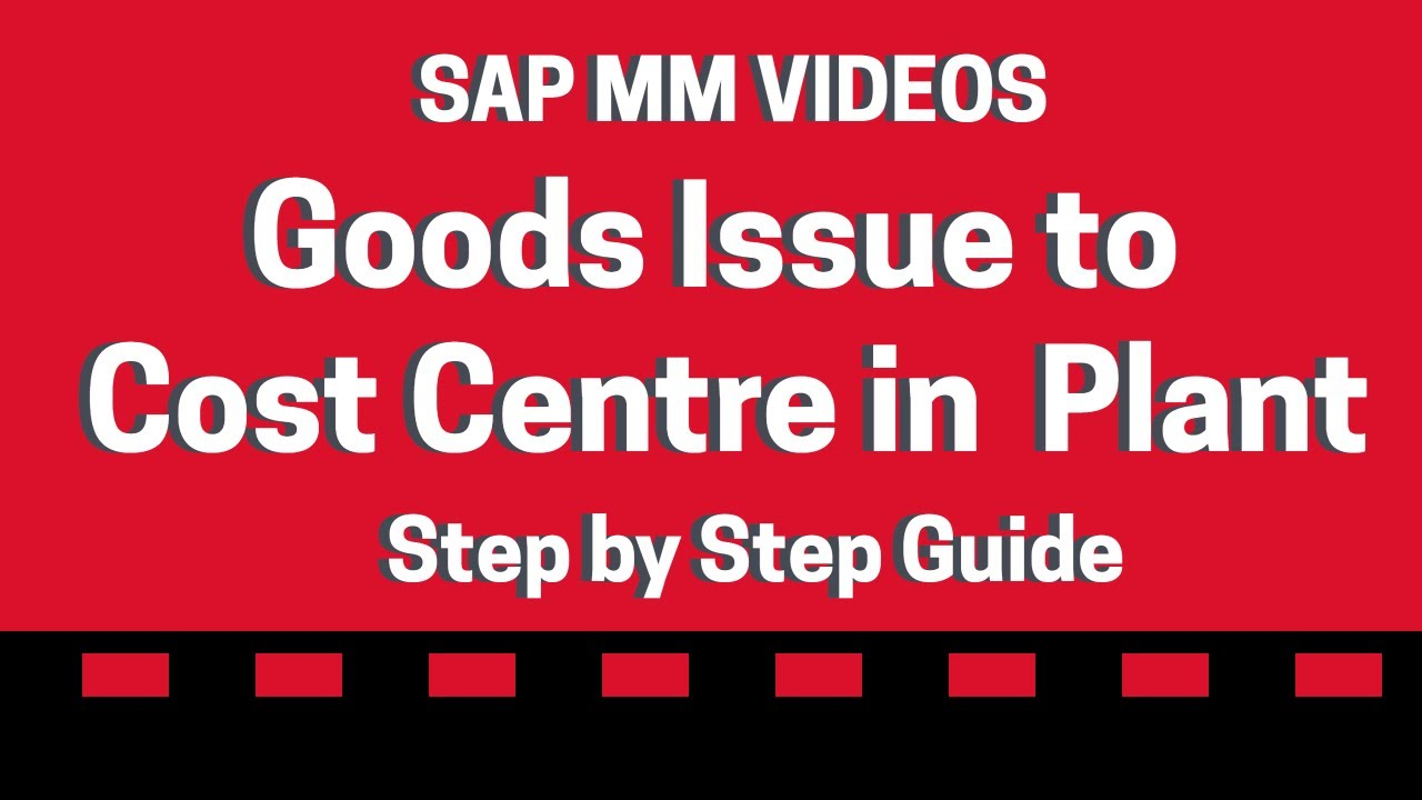 Goods issue to a Cost Centre - SAP Videos