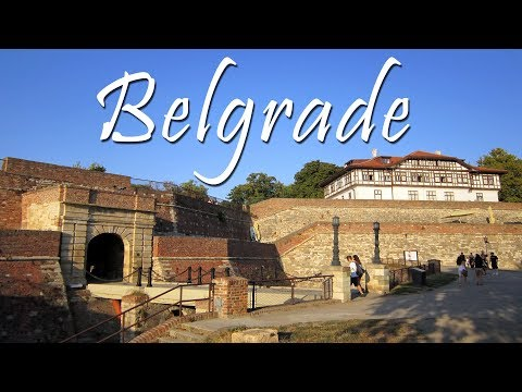 Belgrade Serbia - Top things to do and see in Belgrade
