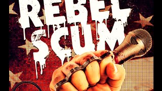 REBEL SCUM - OFFICIAL TRAILER - punk rock documentary - hardcore - The Dirty Works