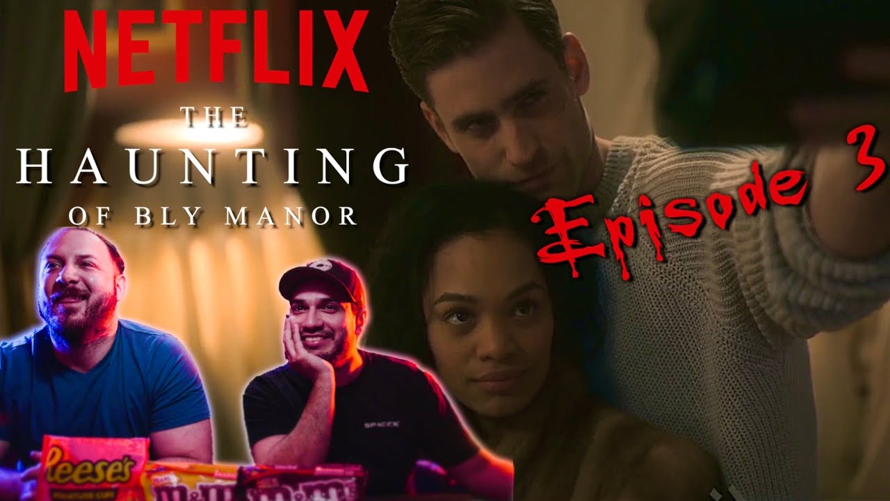 Download Yall getting FREAKY in this house!! - The Haunting of Bly Manor: Episode 3 | REACTION