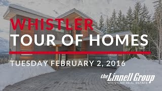 Whistler Tour of Homes - Feb. 2, 2016