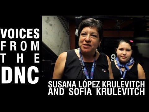 Voices from the DNC: Susana López Krulevitch and Sofia Krulevitch: Democratic Women