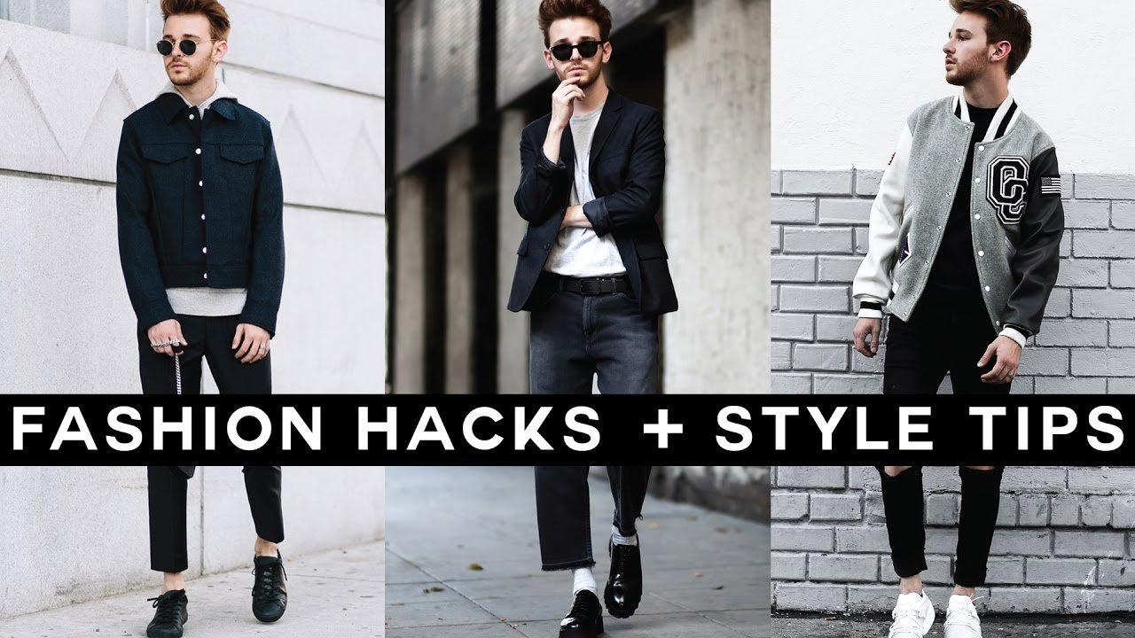 Mens Fashion Hacks Style Tips For Fall 2016 Youtube