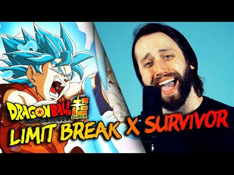 Limit Break X Survivor (Dragon Ball Super Op. 2) - ENGLISH Opening cover version by Jonathan Young