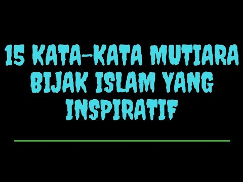kata-kata-mutiara-katabijak-islam-yang-inspiratif-untuk-introspeksi-dan-renungan