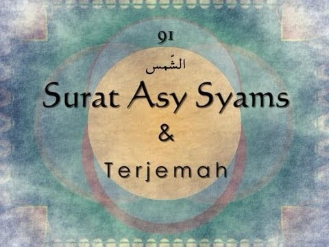 Surat Asy Syams dan Terjemah Indonesia