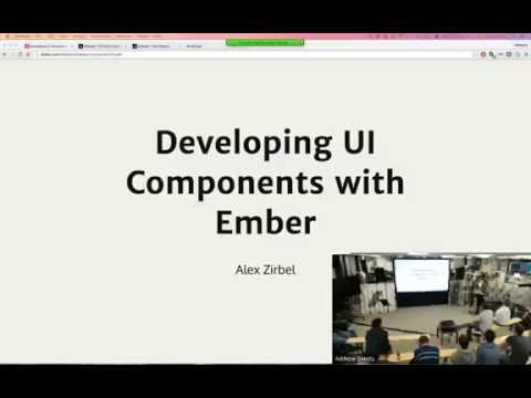 Developing UI Components with Ember - Alex Zirbel