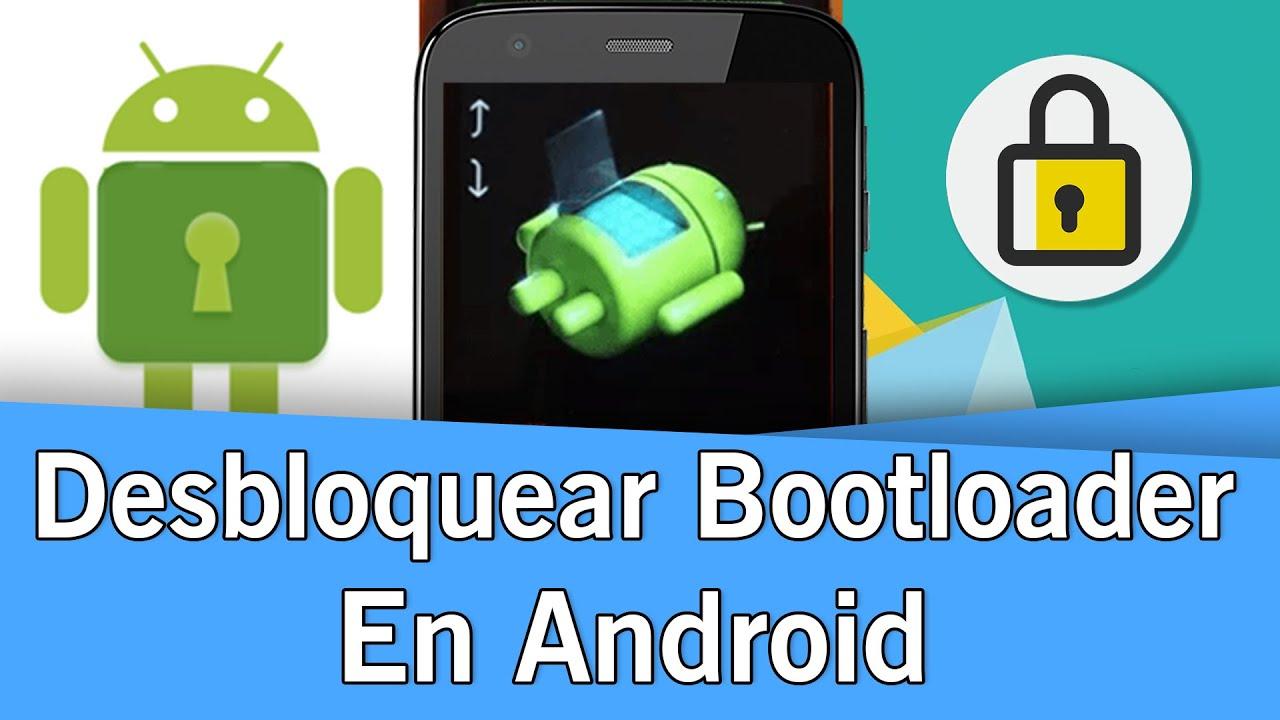 Como desbloquear el Bootloader en Android | Tutorial | 2019