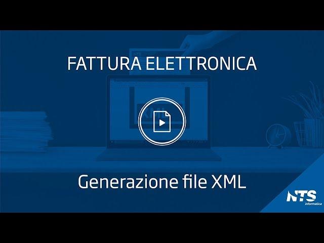 Consolle: principali funzionalità - Generazione file XML