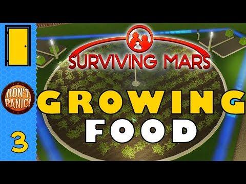 Surviving Mars - Part 3: Growing FOOD! - Let's Play Surviving Mars