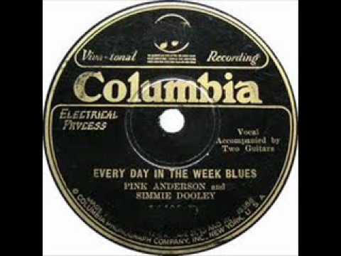Pink Anderson and Simmie Dooley Every Day In The Week Blues  COLUMBIA  1140O-D