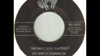 The Buck Ram Platters - My Ship Is Coming In.wmv
