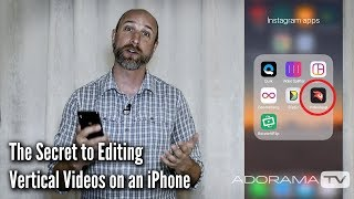 How To Edit Vertical Videos for IGTV on an iPhone: Exploring Photography with Mark Wallace