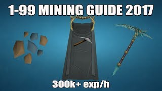 [Runescape 3] 1-99 Mining Guide 2017 | Fast & AFK Methods
