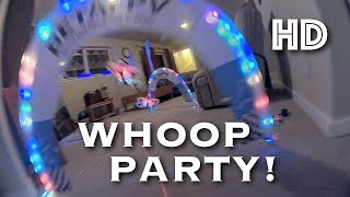HD WHOOP PARTY!!!