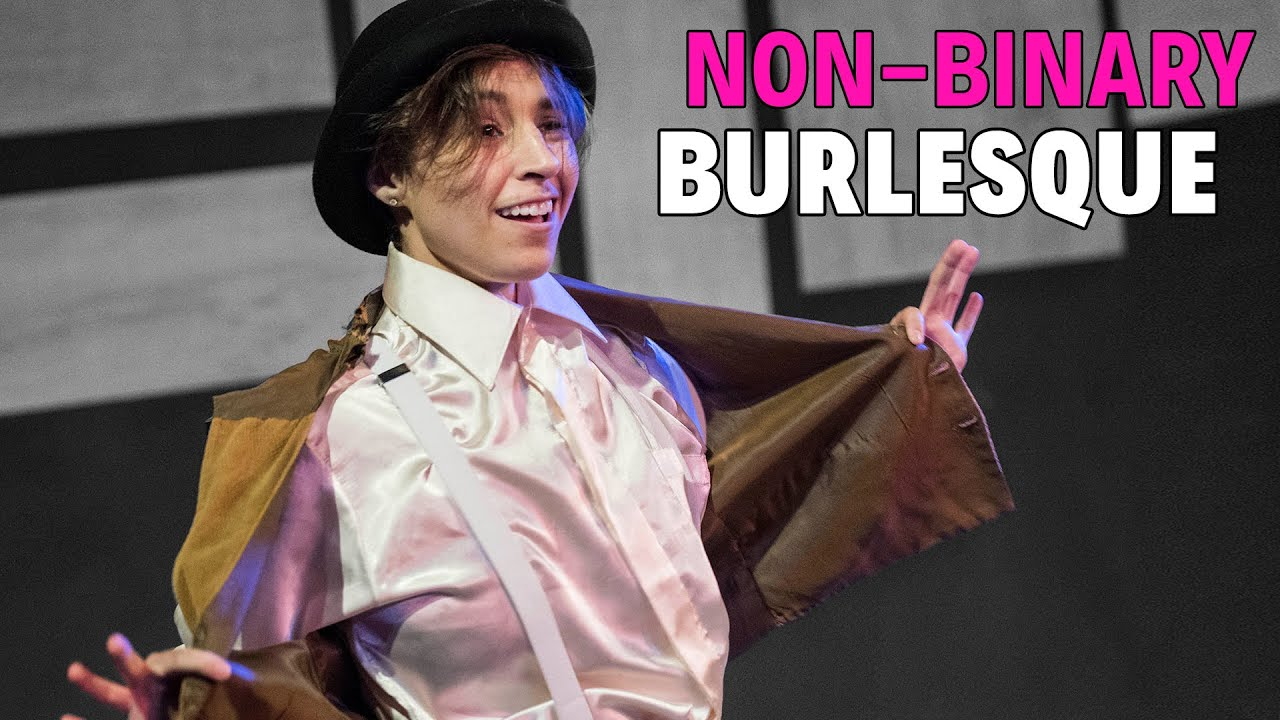 "WATCH: ""Dream A Little Dream"" from Non-Binary Burlesque"