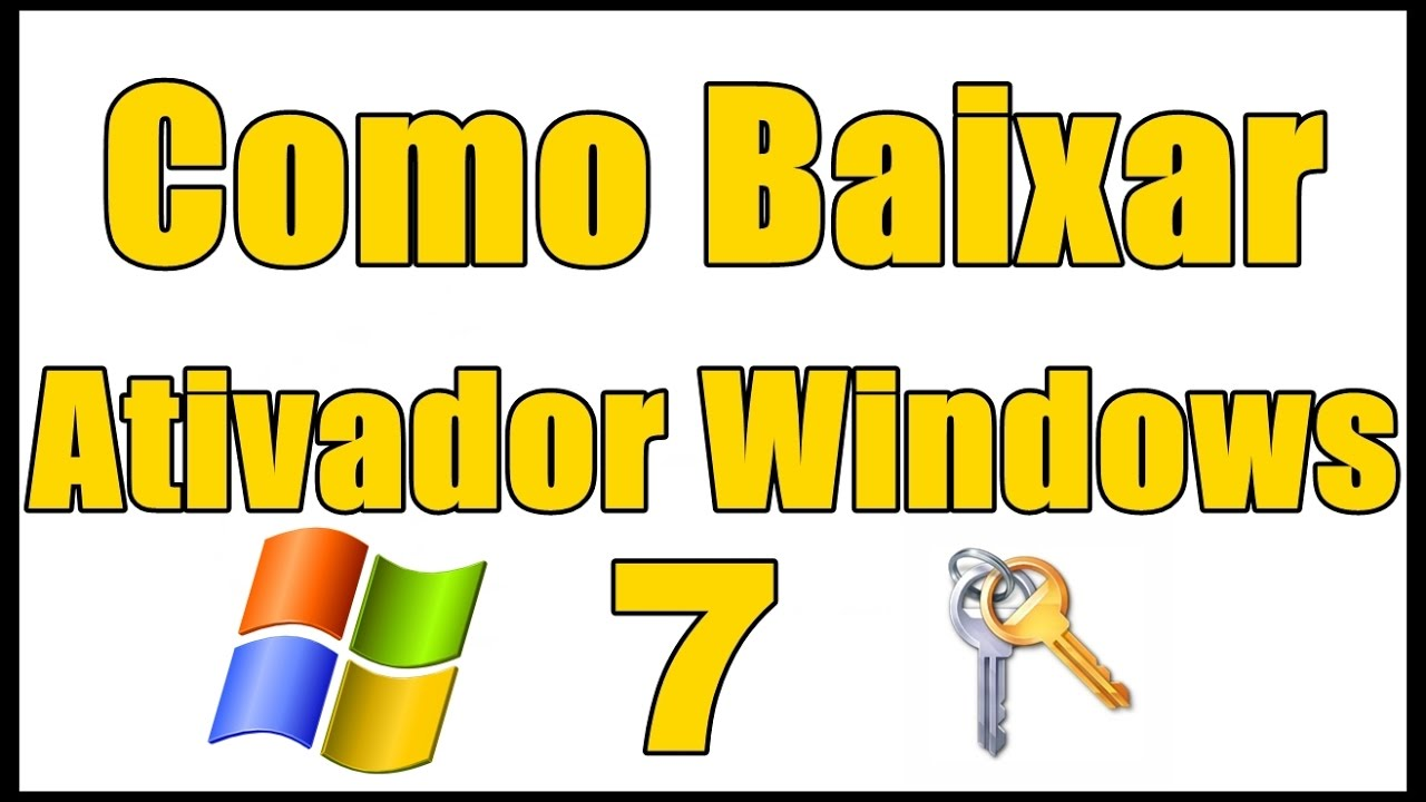 WINDOWS 7 BAIXAR GRATIS O DO ATIVADOR NO BAIXAKI