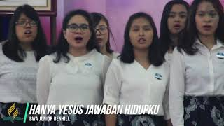 Hanya Yesus Jawaban Hidupku - BWA Junior Benhill