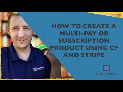 **NEW ** How To Create 2-Pay Or Subscription Based Products Using ClickFunnels And Stripe