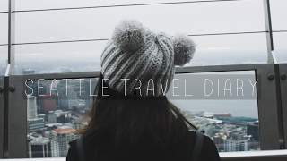 Travel Diary: Seattle ♡