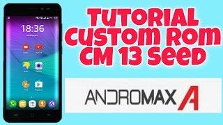 Tutorial Custom Rom CM13 Seed Marshmallow 6.0.1 Andromax A