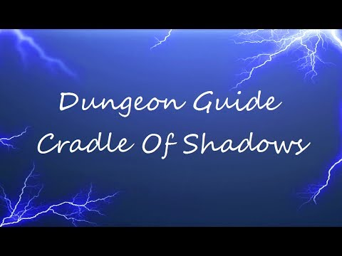 ESO - Dungeon Guide - Cradle Of Shadows