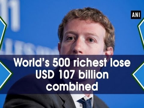 World's 500 richest lose USD 107 billion combined - Business News