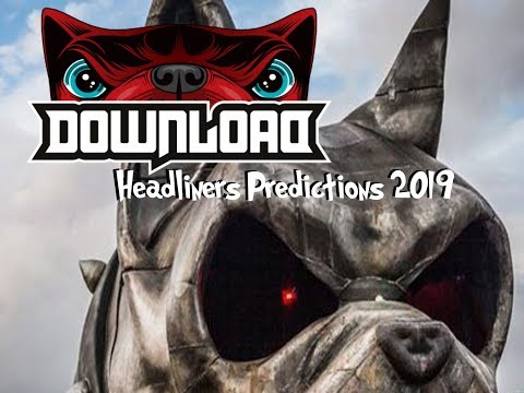 Download Festival 2019   Headline Predictions