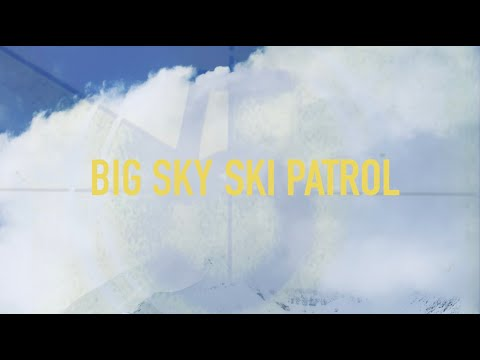 Big Sky Ski Patrol - Big Sky Resort