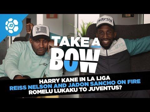 Harry Kane To Real Madrid, Holland 3-0 Germany, Romelu Lukaku to Juventus - Take a Bow