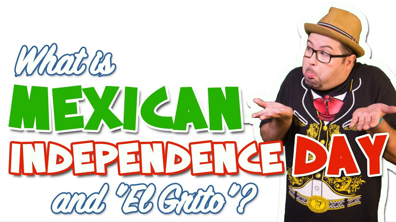 What Is Mexican Independence Day