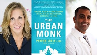 Pedram Shojai: The Urban Monk