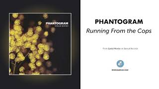 """Phantogram - """"Running From the Cops"""" (Official Audio)"""