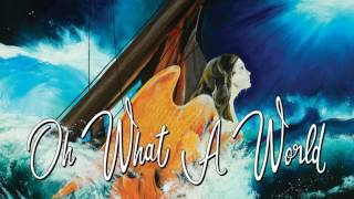 Erasure -  Oh What a World (Official Audio)