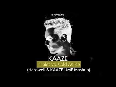 KAAZE - Triplet vs. Cold As Ice [Hardwell & KAAZE UMF Mashup] [Free Download]