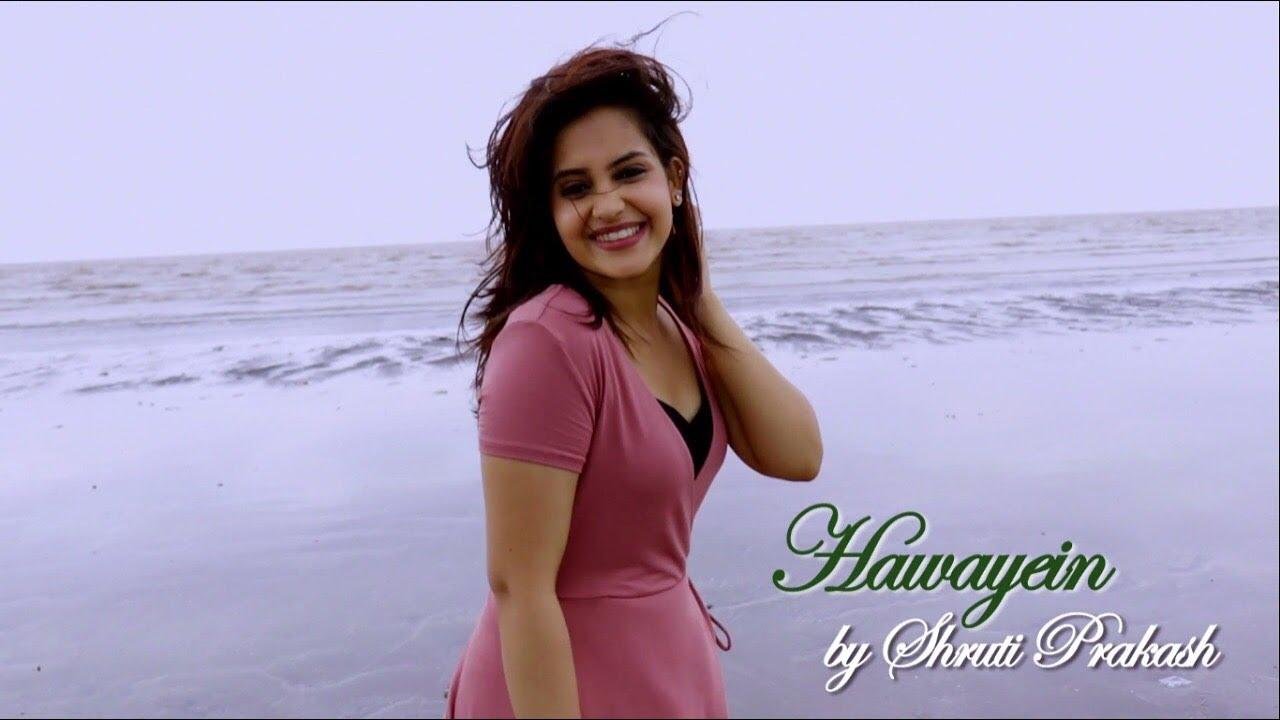 Download Hawayein | Jab Harry met Sejal | Female Cover | Shruti Prakash | Arijit | Pritam