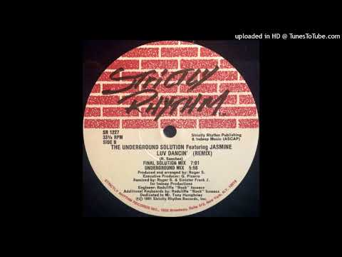 The Underground Solution | Luv Dancin' (Final Solution Mix)