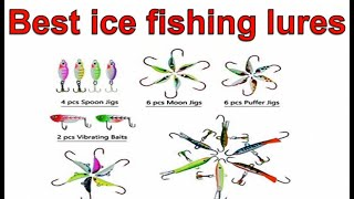 7 Best ice fishing lures 2020