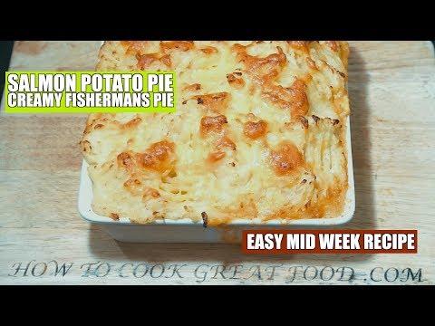 Salmon Potato Pie - Fishermans Pie - Creamy Salmon Potato Pie - Salmon Recipe - Potato Recipe