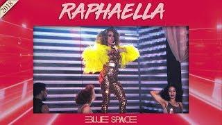 Blue Space Oficial - Raphaella e Ballet - 05.08.18
