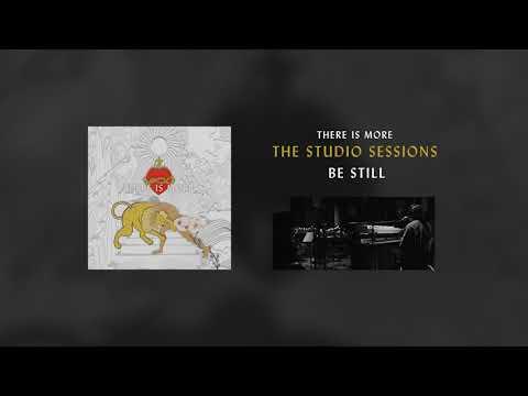 Be Still (Studio Sessions)  - Hillsong Worship