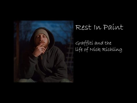 Rest in Paint: Graffiti and the Life of Nick Richling