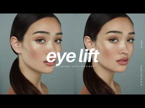 GET YOUNGER LOOKING EYES IN 10 MINUTES SUBLIMINAL - Natural Eye Lift
