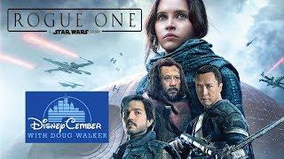 Rogue One: A Star Wars Story - Disneycember