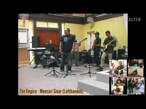 The Empire - Mencari Sinar (Lefthanded - Band Cover)